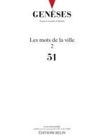 Dossiers de la revue «Genèses. Sciences sociales et histoire» consacrés aux «mots de la ville»